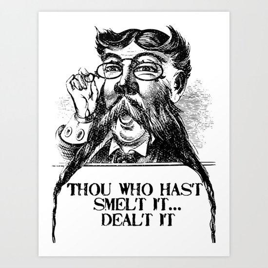 Vintage Thou who hast smelt it, dealt it  Art Print