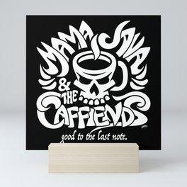 Mama Java & The Caffiends Mini Art Print