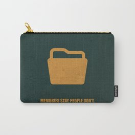 Lab No. 4 - Memories Stay, People Don't Corporate Start-Up Quotes Poster Carry-All Pouch