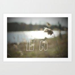 Let Go Art Print