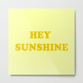 Hey Sunshine \\ Retro Summer Vibes Metal Print