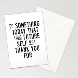 Do Something Today That Your Future Self Will Thank You For typography poster home decor wall art Stationery Cards
