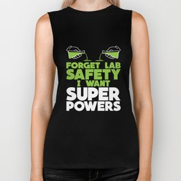 Funny Science Super Powers Lab Safety Teacher Apparel Biker Tank