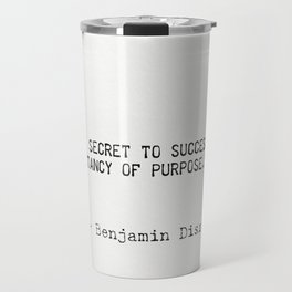 Benjamin Disraeli quote Travel Mug