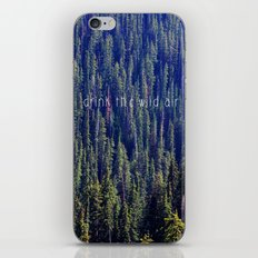 Drink the Wild Air 2 iPhone & iPod Skin