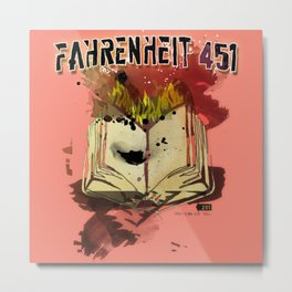 Fahrenheit 451 Metal Print