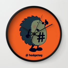Don't forget the hedgetag! Wall Clock