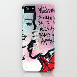 I Need to Make It Happen iPhone Case
