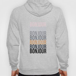 Bonjour in Bold Typography and Fall Colors Hoody