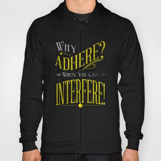 Interfere! Hoody