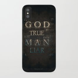 Let God Be True iPhone Case