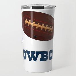 True Cowboy American Football Design black lettering Travel Mug