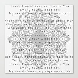 Lord, I need You Canvas Print