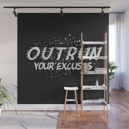 Outrun Your Excuses Wall Mural