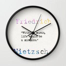 Friedrich Nietzsche quote 2 Wall Clock