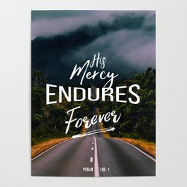 His Mercy Endures Forever Poster