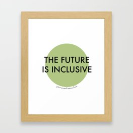 The Future Is Inclusive - Green Framed Art Print