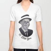 frank sinatra V-neck T-shirts featuring Frank Sinatra -- Ol' Blue Eyes by Bradlee254