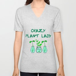 Crazy plant lady. Think green. Be eco. Environmental protection. Little plants in glass jars Unisex V-Neck