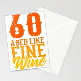 Aged Like Fine Wine 60th Birthday Gift Idea Stationery Cards