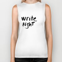 write Biker Tanks featuring WRITE RIGHT by Vivs