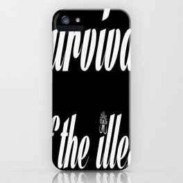 "Barbarica ""Survival of the illest"" (black) iPhone Case"