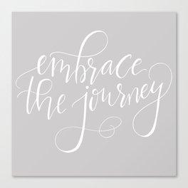 Embrace The Journey Canvas Print