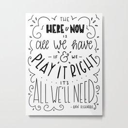 Here & Now - Black & White Metal Print