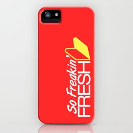 So Freakin' Fresh v1 HQvector iPhone Case