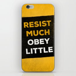 Resist much obey little iPhone Skin