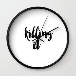 Typography Poster, Printable Art, Killing It Phrase, Black and White, Typography Print, Killing It, Wall Clock