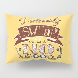 I solemnly swear that I'm up to no good HP phrase in yellow and red color with snitch and broom Pillow Sham