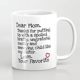 Dear Mom (Sister) Coffee Mug