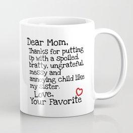 Dear Mom (Sister) Coffee Mug