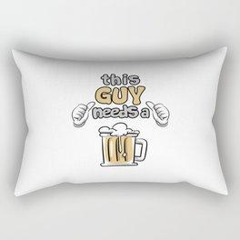 This Guy Needs A Beer Rectangular Pillow