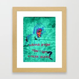 (NE0N BLUE)_Wanna Know How I Got These Scars? Framed Art Print