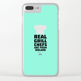 Real Grill Chefs are from Ireland T-Shirt D0n7k Clear iPhone Case