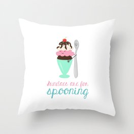 Sundaes are for Spooning Throw Pillow