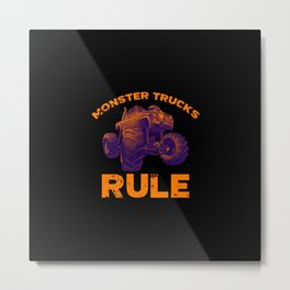 Awesome Monster Trucks Rule Funny Trucks Gift Metal Print