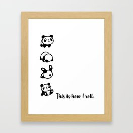 This is How I roll Pandas Framed Art Print