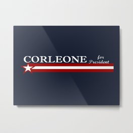 Corleone for President Metal Print