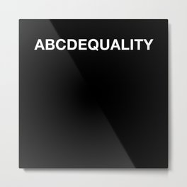 ABCD Equality Anti Racism T-Shirt Metal Print