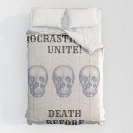 Death Before Deadlines Comforters