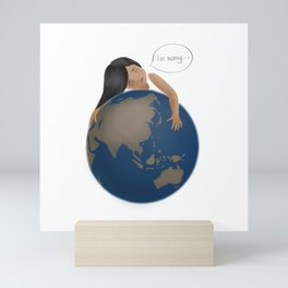 I'm sorry, Earth Mini Art Print