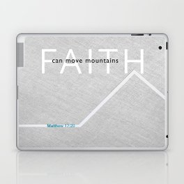 Faith Moves Mountains Laptop & iPad Skin