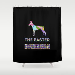 Doberman gifts   Easter gifts   Easter decorations   Easter Bunny   Spring decor Shower Curtain