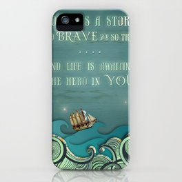 Hero in You iPhone Case