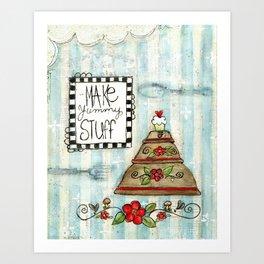 make yummy stuff Art Print