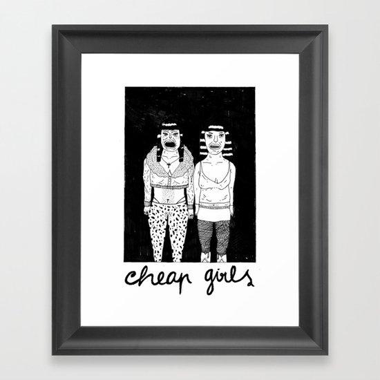 CHEAP GIRLS Framed Art Print