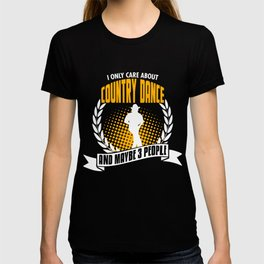 I Only Care About Country Dance T-shirt
